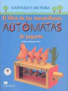 El libro de los maravillosos autómatas de juguete