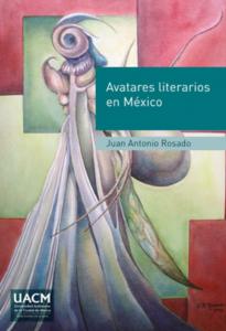 Avatares literarios en México