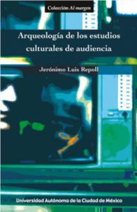 Arqueología de los estudios culturales de audiencia