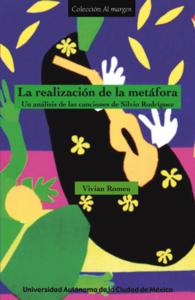 La realización de la metáfora : un análisis de las canciones de Silvio Rodríguez