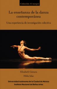 La enseñanza de la danza contemporánea : una experiencia de investigación colectiva