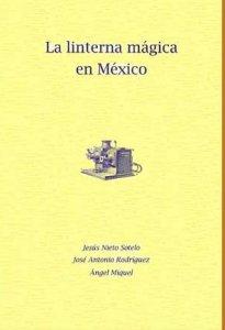 La linterna mágica en México