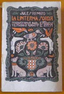 La linterna sorda ; El viñador en su viña ; Pamplinas ; Historias naturales.