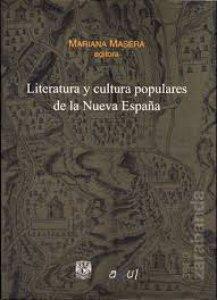 Literatura y cultura populares de la Nueva España