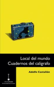 Local del mundo : cuadernos del calígrafo