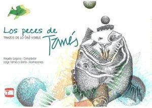 Trazos de lo (in)visible. Los peces de Tamés