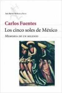 Los cinco soles de México: memoria de un milenio