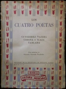 Los cuatro poetas : Gutiérrez Nájera, Urbina, Icaza, Tablada