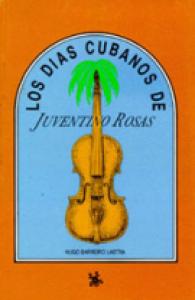 Los días cubanos de Juventino Rosas
