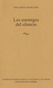 Los enemigos del silencio