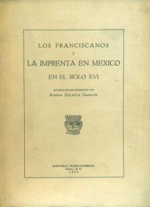 Los franciscanos y la imprenta en México en el siglo XVI