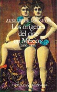 Los orígenes del cine en México (1896-1900)