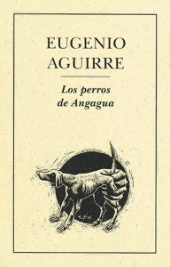 Los perros de Angagua