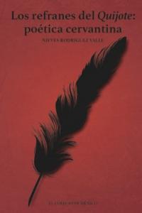 Los refranes del Quijote: poética cervantina