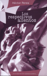 Los respectivos alientos