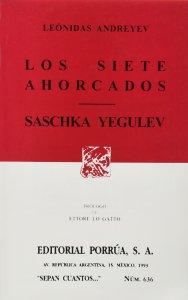 Los siete ahorcados ; Saschka Yegulev