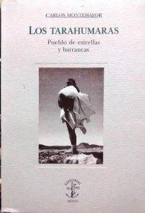 Los tarahumaras, pueblo de estrellas y barrancas