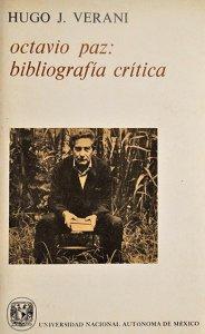 Octavio Paz. Bibliografía crítica