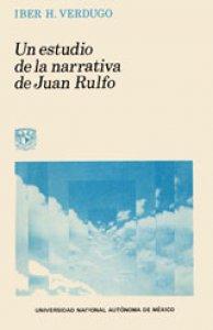 Un estudio de la narrativa de Juan Rulfo