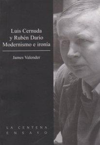Luis Cernuda y Rubén Darío Modernismo e ironía