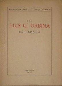 Con Luis G. Urbina en España