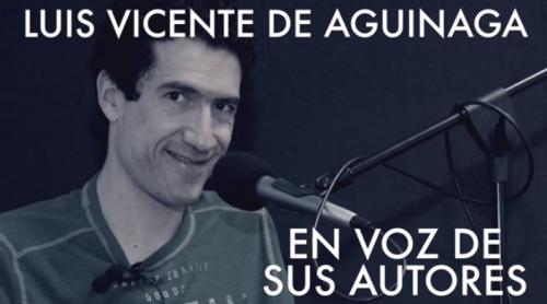 Luis Vicente de Aguinaga en Descarga Cultura.UNAM
