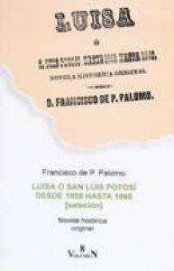 Luisa o San Luis Potosí desde 1958 hasta 1960 (selección)