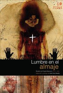 Lumbre en el almaje : muestra de poesía mexicana (1970-1985)