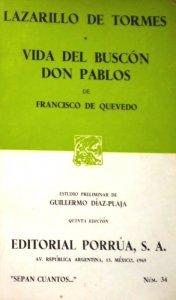 Lazarillo de Tormes ; Vida del buscón Don Pablos