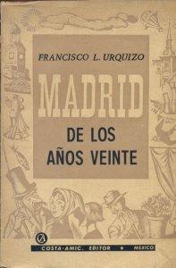 Madrid de los años veinte
