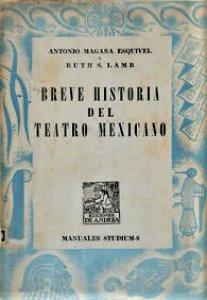 Breve historia del teatro mexicano
