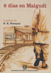 8 días en Malgudi : cuentos de R. K. Narayan