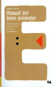 Manual del buen promotor. Una guía para promover la lectura y la escritura