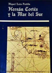 Hernán Cortés y la mar del sur