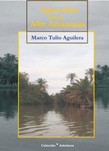Agua clara en el Alto Amazonas