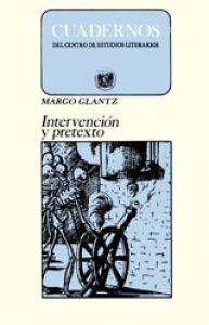 Intervención y pretexto. Ensayos de literatura comparada e iberoamericana