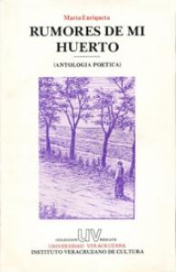 Rumores de mi huerto : antología poética