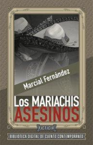 Los mariachis asesinos