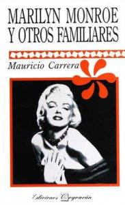 Marilyn Monroe y otros familiares
