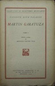 Martín Garatuza I