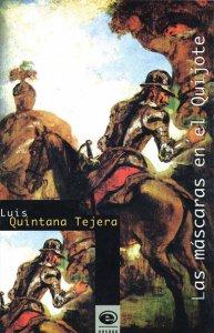 Las máscaras en el Quijote : análisis e intertextualidad