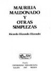 Maurilia Maldonado y otras simplezas