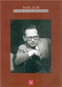 Max Aub : iconografía
