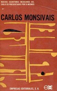 Carlos Monsiváis [autobiografía precoz]