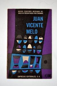 Juan Vicente Melo [autobiografía precoz]