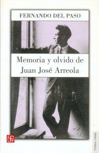 Memoria y olvido : vida de Juan José Arreola (1920-1947)