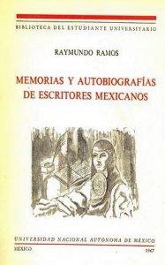Memorias y autobiografías de escritores mexicanos