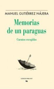 Memorias de un paraguas : cuentos escogidos