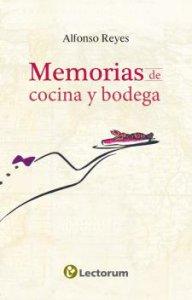 Memorias de cocina y de bodega