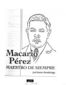 Macario Pérez, maestro de siempre